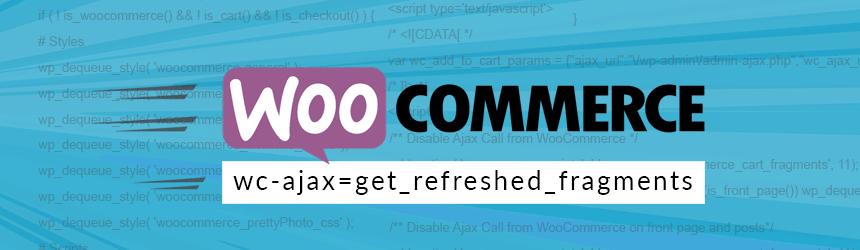 Pohitritev WooCommerce: wc-ajax=get_refreshed_fragments