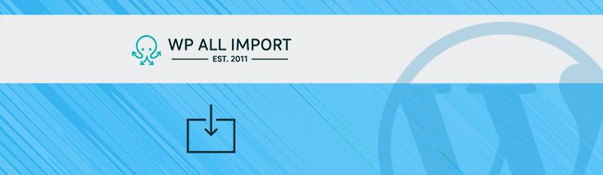 Uvoz produktov z vtičnikom WP All Import